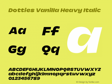 Dotties Vanilla Heavy Italic Version 1.000;Dotties Chocolate图片样张