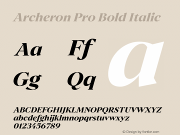 Archeron Pro Bold italic Version 1.000;hotconv 1.0.109;makeotfexe 2.5.65596图片样张
