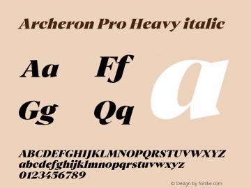 Archeron Pro Heavy italic Version 1.000;hotconv 1.0.109;makeotfexe 2.5.65596图片样张