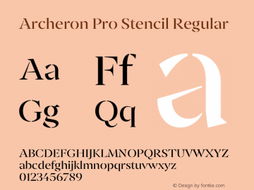 Archeron Pro Stencil Regular Version 1.000;hotconv 1.0.109;makeotfexe 2.5.65596图片样张