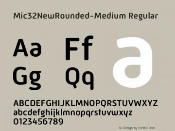 Mic 32 New Rounded Medium Version 1.00图片样张
