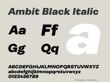 Ambit-BlackItalic Version 1.020;hotconv 1.0.109;makeotfexe 2.5.65596图片样张