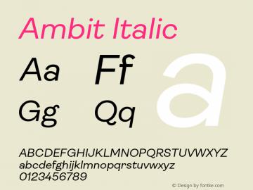 Ambit-Italic Version 1.020;hotconv 1.0.109;makeotfexe 2.5.65596图片样张