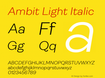 Ambit Light Italic Version 1.020;hotconv 1.0.109;makeotfexe 2.5.65596图片样张