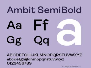 Ambit-SemiBold Version 1.020;hotconv 1.0.109;makeotfexe 2.5.65596图片样张
