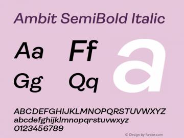 Ambit-SemiBoldItalic Version 1.020;hotconv 1.0.109;makeotfexe 2.5.65596图片样张
