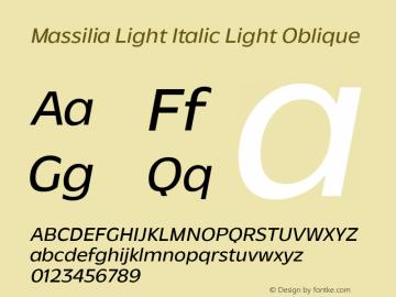 Massilia Light Italic Light Oblique Version 1.000;hotconv 1.0.109;makeotfexe 2.5.65596图片样张