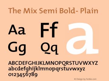 The Mix Semi Bold- Plain Version 1.0 Font Sample