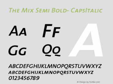 The Mix Semi Bold- CapsItalic Version 1.0 Font Sample