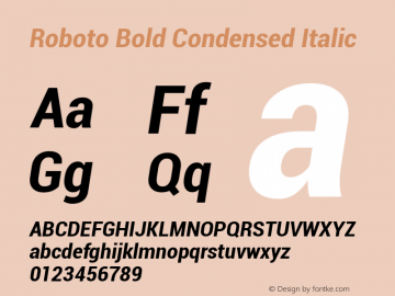 Roboto Bold Condensed Italic Version 1.00000; 2011图片样张