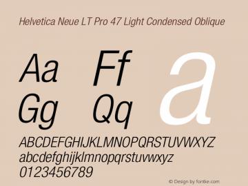 HelveticaNeueLTPro-LtCnO Version 1.500;PS 001.005;hotconv 1.0.38图片样张