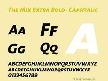 The Mix Extra Bold- CapsItalic Version 1.0 Font Sample