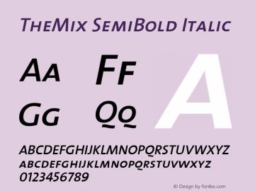 TheMix SemiBold Italic Version 1.0 Font Sample