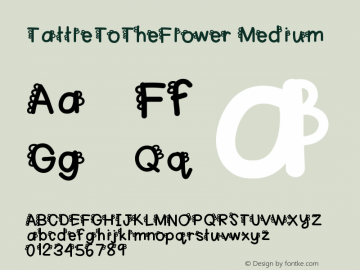 TattleToTheFlower Medium Version 001.000 Font Sample
