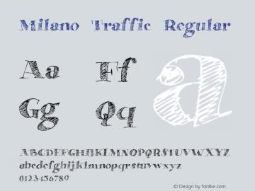 Milano Traffic Regular Version 1.000 2015 initial release图片样张