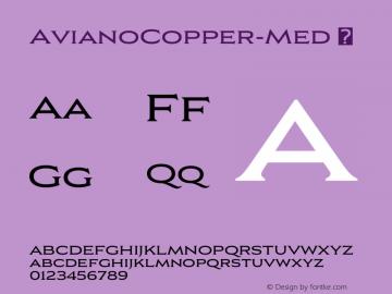 ☞Aviano Copper Medium Version 2.000;com.myfonts.easy.insigne.aviano-copper.medium.wfkit2.version.57nU图片样张