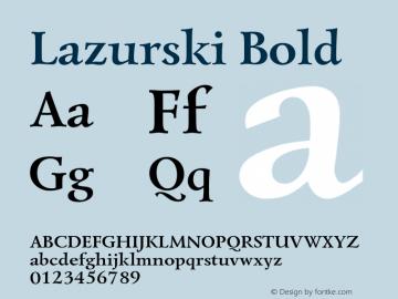 Lazurski-Bold Version 1.000图片样张