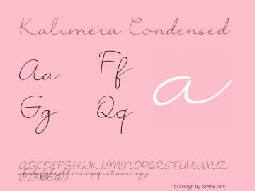 KalimeraCondensed Version 1.002;Fontself Maker 3.4.0图片样张