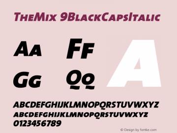 TheMix 9BlackCapsItalic Version 1.0 Font Sample