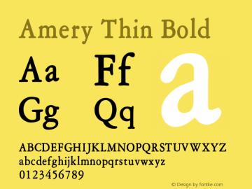 AmeryThinBold Altsys Fontographer 4.1 1/30/95 {DfLp-URBC-66E7-7FBL-FXFA}图片样张
