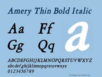 AmeryThinBoldItalic Altsys Fontographer 4.1 1/30/95 {DfLp-URBC-66E7-7FBL-FXFA}图片样张