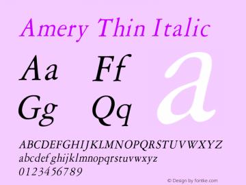 AmeryThinItalic Altsys Fontographer 4.1 1/30/95 {DfLp-URBC-66E7-7FBL-FXFA}图片样张