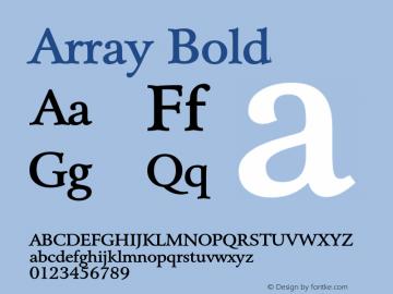 ArrayBold Altsys Fontographer 4.1 1/31/95 {DfLp-URBC-66E7-7FBL-FXFA}图片样张