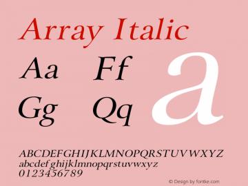 ArrayItalic Altsys Fontographer 4.1 1/31/95 {DfLp-URBC-66E7-7FBL-FXFA}图片样张
