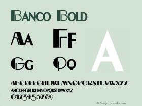 BancoBold Altsys Fontographer 4.1 12/22/94 {DfLp-URBC-66E7-7FBL-FXFA}图片样张