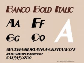 BancoBoldItalic Altsys Fontographer 4.1 12/22/94 {DfLp-URBC-66E7-7FBL-FXFA}图片样张