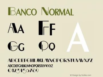 BancoNormal Altsys Fontographer 4.1 12/22/94 {DfLp-URBC-66E7-7FBL-FXFA}图片样张