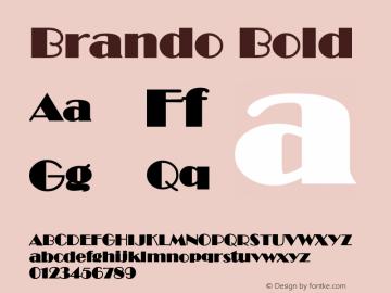BrandoBold Altsys Fontographer 4.1 12/22/94 {DfLp-URBC-66E7-7FBL-FXFA}图片样张