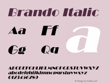 BrandoItalic Altsys Fontographer 4.1 12/22/94 {DfLp-URBC-66E7-7FBL-FXFA}图片样张