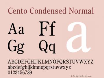 CentoCondensedNormal Altsys Fontographer 4.1 1/27/95 {DfLp-URBC-66E7-7FBL-FXFA}图片样张