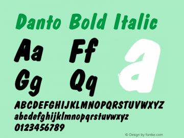 DantoBoldItalic Altsys Fontographer 4.1 2/2/95 {DfLp-URBC-66E7-7FBL-FXFA}图片样张