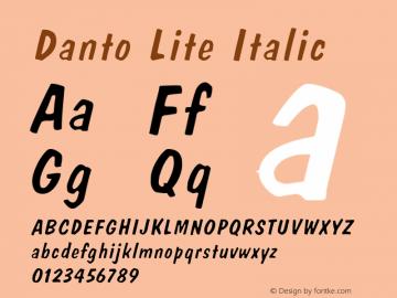 DantoLiteItalic Version 1.000;PS 001.001;hotconv 1.0.38 {DfLp-URBC-66E7-7FBL-FXFA}图片样张