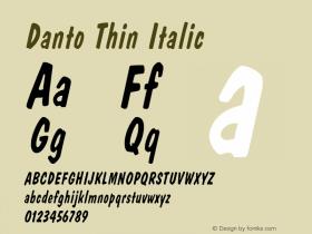 DantoThinItalic Altsys Fontographer 4.1 1/30/95 {DfLp-URBC-66E7-7FBL-FXFA}图片样张