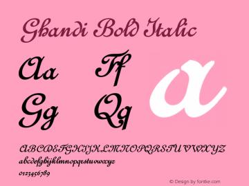 GhandiBoldItalic Version 001.000 {DfLp-URBC-66E7-7FBL-FXFA}图片样张