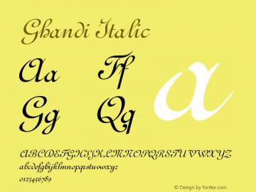 GhandiItalic Version 001.000 {DfLp-URBC-66E7-7FBL-FXFA}图片样张