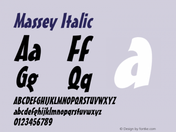 MasseyItalic 1.0 Wed Jul 28 13:22:15 1993 {DfLp-URBC-66E7-7FBL-FXFA}图片样张