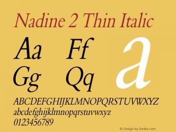 Nadine2ThinItalic Altsys Fontographer 4.1 1/9/95 {DfLp-URBC-66E7-7FBL-FXFA}图片样张