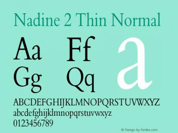 Nadine2ThinNormal Altsys Fontographer 4.1 1/9/95 {DfLp-URBC-66E7-7FBL-FXFA}图片样张