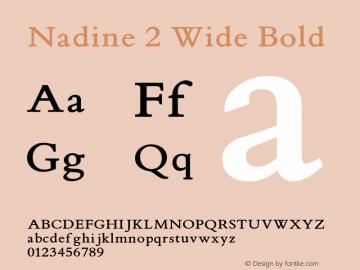 Nadine2WideBold Version 1.000;PS 001.001;hotconv 1.0.38 {DfLp-URBC-66E7-7FBL-FXFA}图片样张