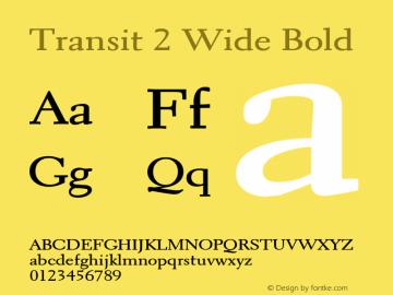 Transit2WideBold Altsys Fontographer 4.1 1/10/95 {DfLp-URBC-66E7-7FBL-FXFA}图片样张