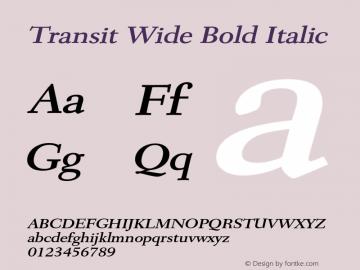 TransitWideBoldItalic Altsys Fontographer 4.1 1/10/95 {DfLp-URBC-66E7-7FBL-FXFA}图片样张