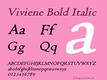 VivieneBoldItalic Altsys Fontographer 4.1 12/22/94 {DfLp-URBC-66E7-7FBL-FXFA}图片样张