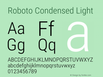 Roboto Condensed Light Version 2.001047; 2015 Font Sample
