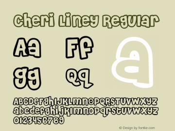 Cheri Liney Regular Macromedia Fontographer 4.1.3 1/18/01 Font Sample
