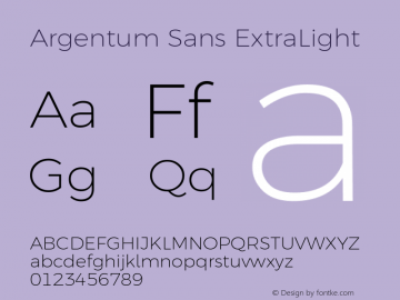 Argentum Sans ExtraLight Version 2.60;February 7, 2020;FontCreator 12.0.0.2550 64-bit; ttfautohint (v1.6)图片样张