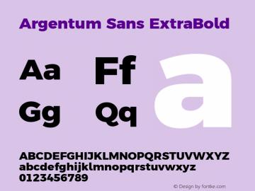 Argentum Sans ExtraBold Version 2.60;February 7, 2020;FontCreator 12.0.0.2550 64-bit; ttfautohint (v1.6)图片样张